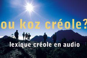 Lexique créole réunionnais en audio.