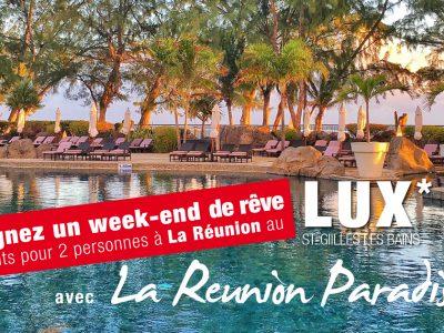 Gagnez un week-end de rêve au LUX à La Réunion